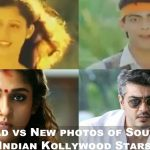 Old vs New photos of South Indian Kollywood Stars (1)