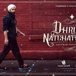 Dhruva Natchathiram (2)