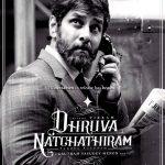 Dhruva Natchathiram (4)