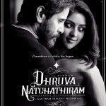 Dhruva Natchathiram (7)
