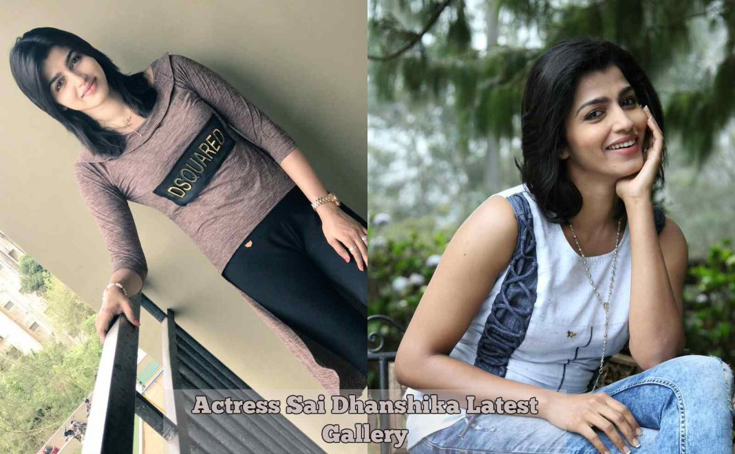 Sai Dhanshika Latest Photos Gallery