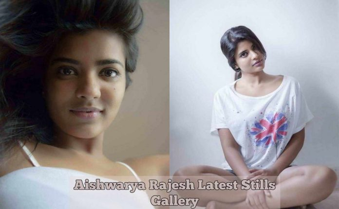 Aishwarya Rajesh Latest Stills Gallery