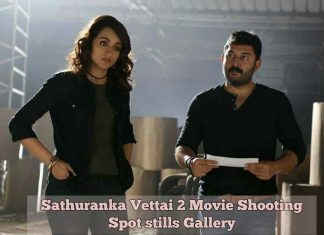 Sathuranka Vettai 2 Movie Shooting Spot stills Gallery