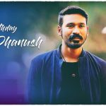 Dhanush 2017 Fan Made Birthday Design (14)