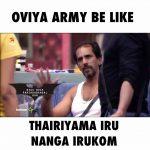 Oviya Army - bigg Boss Meme (15)