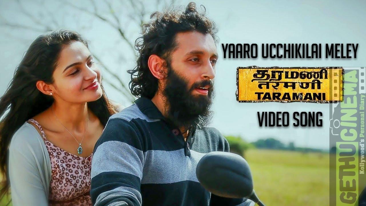 Yaaro Ucchikilai Meley (Official Video Song) - Taramani | Yuvan Shankar Raja | Na Muthukumar | Ram