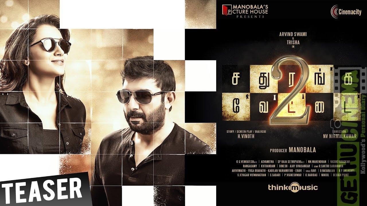 Sathuranka Vettai 2 Official Teaser | Arvind Swamy, Trisha | Manobala Picture House & Cinema City