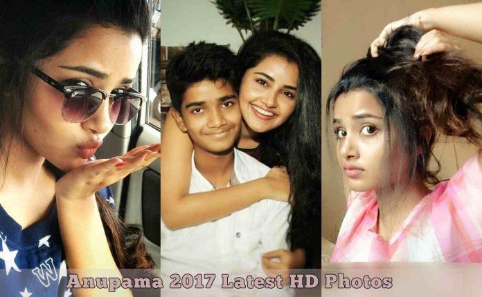 Actress Anupama Parameswaran 2017 Latest HD Photos