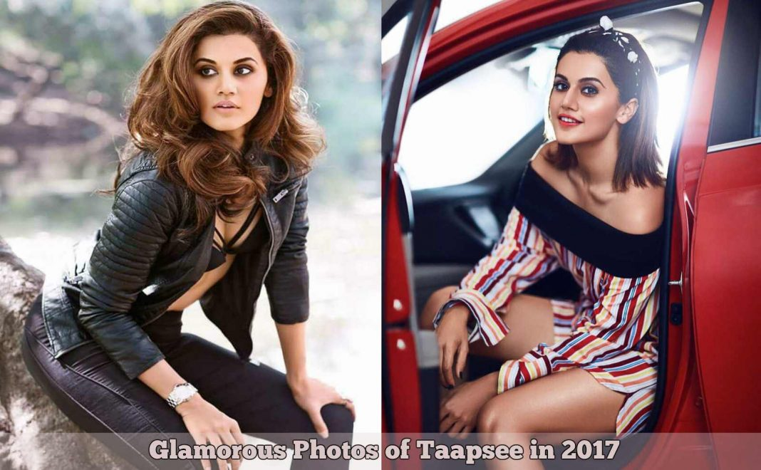 Glamorous Photos of Taapsee Pannu in 2017