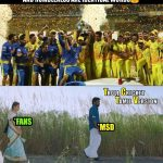 CSK Memes, CSK Won 2018, MSD,celebration, team, sasi kumar