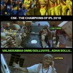 CSK Memes, CSK Won 2018, karthi, won champion