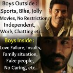 Love Failure Association, Dhanush, boys outside inside