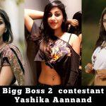 Bigg Boss 2 tamil, Yaashika Aanand,  (1)