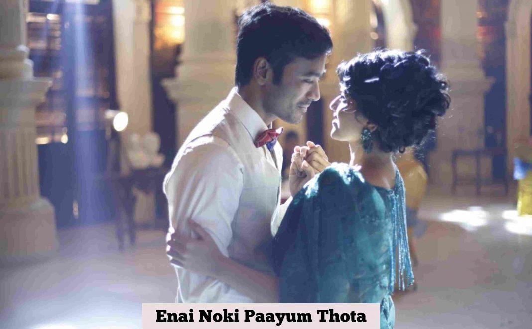 Enai Noki Paayum Thota
