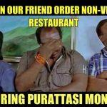 Purattasi maasam, funny memes, Purattasi Viratham  troll (2)
