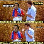 Sivakumar Selfie Memes, need sorry